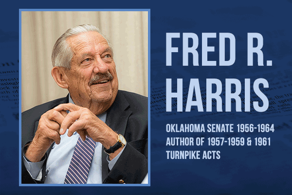 Fred R. Harris, Oklahoma Senate 1956-1964 Author of 1957- 1959 and 1961 Turnpike Acts