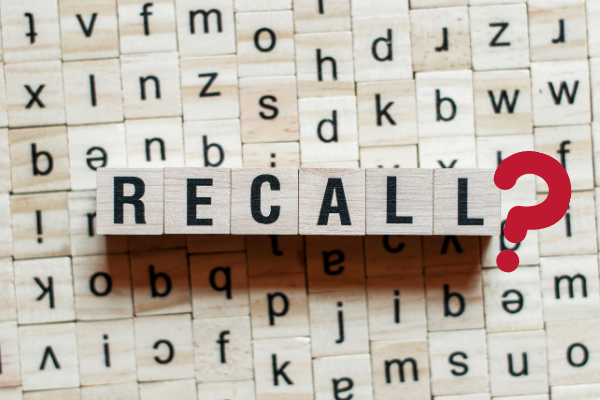 When is a recall warranted?